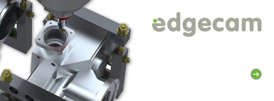 Edgecam Software for Milling, Turning and Mill-Turn Machining